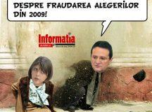 PAMFLETUL ZILEI:Fraudarea alegerilor din 2009!