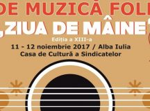 """Festivalul Concurs de Muzică Folk  """"Ziua de Mâine"""" –Alba Iulia devine capitala muzicii folk"""
