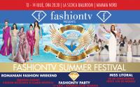 Cei mai buni designeri din România și cele mai frumoase modele de pe litoral, weekendul acesta la Fashiontv Summer Festival!