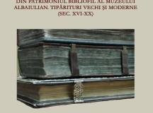 Expoziţie de carte veche la Muzeul Unirii