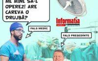 FALSUL MEDIC SI FALSUL PRESEDINTE