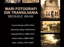 Mari fotografi din Transilvania. Secolele XIX-XX,  într-o expoziție la Muzeul Național al Unirii din Alba Iulia