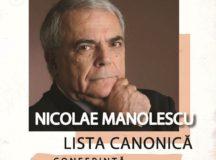 Două evenimente de marcă avându-l ca amfitrion pe criticul și istoricul literar Nicolae Manolescu,