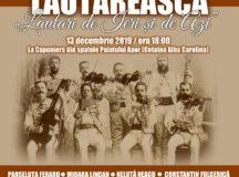 Lăutari de ieri și de azi – un concert unic de muzică lăutărească, la Alba Iulia