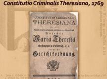 Exponatul Lunii Martie – Constitutio Criminalis Theresiana, 1769