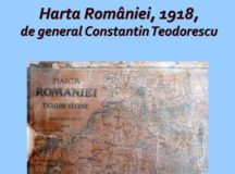 Exponatul lunii Iunie – Harta României, 1918, de generalul Constantin Teodorescu