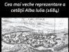 Cea mai veche reprezentare a cetății Alba Iulia (1684).